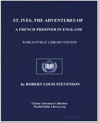 St. Ives : Being the Adventures of a Fre... by Stevenson, Robert Louis
