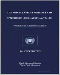 The Miscellaneous Writings and Speeches ... by Dryden, John