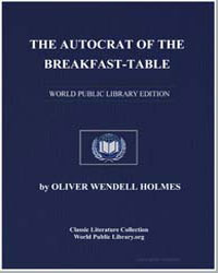 The Autocrat of the Breakfast Table : Ev... by Holmes, Oliver Wendell