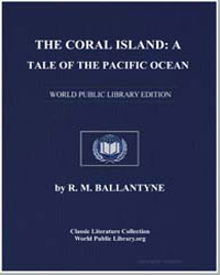 The Coral Island : A Tale of the Pacific... by Ballantyne, Robert Michael