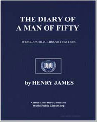The Diary of a Man of Fifty by James, Henry
