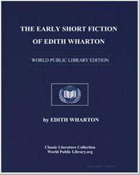 The Early Short Fiction of Edith Wharton by Wharton, Edith