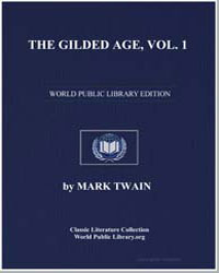 The Gilded Age, By Twain and Warner, Vol... by