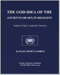The God-Idea of the Ancients or Sex in R... by Gamble, Eliza Burt