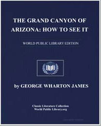 The Grand Canyon of Arizona : How to See... by James, George Wharton