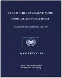 Teenage Bereavement : Some Spiritual and... by Clark, Valerie, Dr.