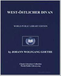 West-Östlicher Divan by Von Goethe, Johann Wolfgang