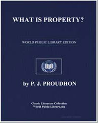 What Is Property by Proudhon, Pierre Joseph