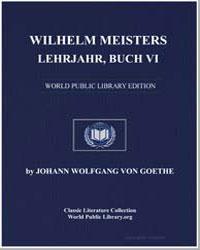 Wilhelm Meisters Lehrjahre Buch Vi by Von Goethe, Johann Wolfgang