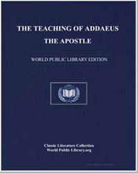 The Teaching of Addaeus the Apostle by Apostle, Addaeus