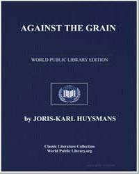 Against the Grain by Huysmans, Joris-Karl