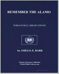 Remember the Alamo by Barr, Amelia Edith Huddleston