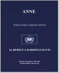 Anne by Davis, Rebecca Harding