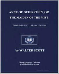 Anne of Geierstein, Or the Maiden of the... by Scott, Walter, Sir