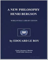 A New Philosophy : Henri Bergson by Roy, Édouard Le