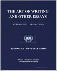 The Art of Writing and Other Essays by Stevenson, Robert Louis