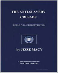 The Anti-Slavery Crusade by Macy, Jesse