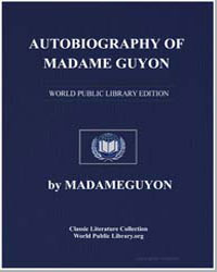 Autobiography of Madame Guyon by Madameguyon