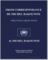 From Correspondence de Michel Bakounine by Bakunin, Michael