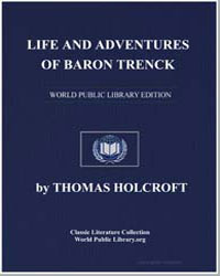 Life and Adventures of Baron Trenck by Holcroft, Thomas