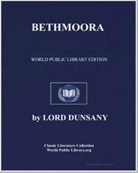 Bethmoora by Dunsany, Lord