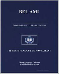 Bel Ami by De Maupassant, Henri Rene Guy