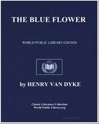 The Blue Flower by Van Dyke, Henry
