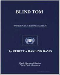 Blind Tom by Davis, Rebecca Harding