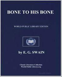 Bone to His Bone by Swain, E. G.