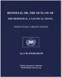 Bonfield; Or, The Outlaw of the Bermudas by Ingraham, J. H.