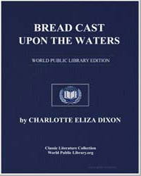 Bread Cast Upon the Waters by Dixon, Charlotte Eliza