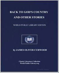Back to God's Country and Other Stories by Curwood, James Oliver