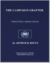 The Campaign Grafter by Reeve, Arthur Benjamin