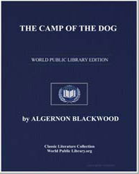 The Camp of the Dog by Blackwood, Algernon Henry