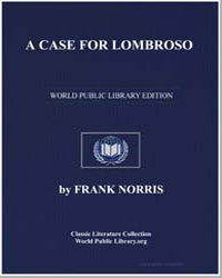 A Case for Lombroso by Norris, Frank