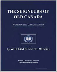 The Seigneurs of Old Canada by Munro, William Bennett