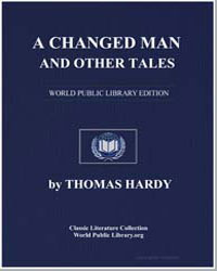 A Changed Man and Other Tales by Hardy, Thomas