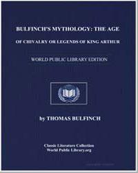 Bulfinch's Mythology : The Age of Chival... by Bulfinch, Thomas
