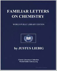 Familiar Letters on Chemistry by Liebig, Justus