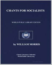 Chants for Socialists by Morris, William