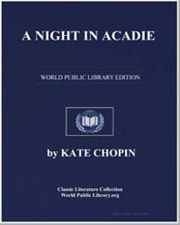 A Night in Acadie by Chopin, Kate