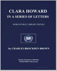 Clara Howard : In a Series of Letters by Brown, Charles Brockden