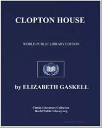 Clopton House by Gaskell, Elizabeth Cleghorn