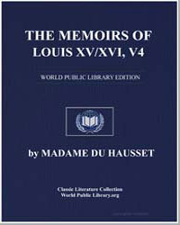 The Memoirs of Louis XV/Xvi, Volume 4 by Hausset, Madame Du