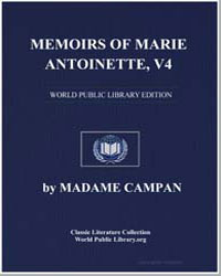 Memoirs of Marie Antoinette, Volume 5 by Campan, Jeanne Louise Henriette