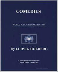 Comedies by Holberg, Ludvig, Baron