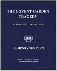 The Covent-Garden Tragedy by Fielding, Henry