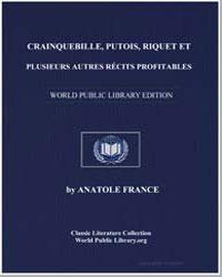 Crainquebille, Putois, Riquet et Plusieu... by France, Anatole