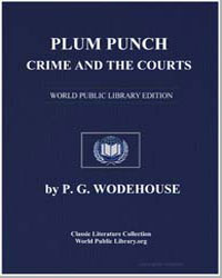 Plum Punch : Crime and the Courts by Wodehouse, Pelham Grenville