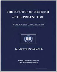 The Function of Criticism at the Present... by Arnold, Matthew